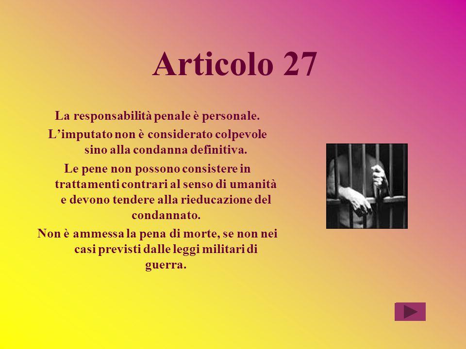 Articolo 27 La responsabilità penale è personale.