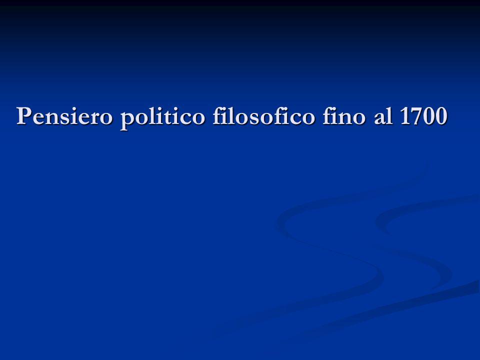 Pensiero politico filosofico fino al 1700