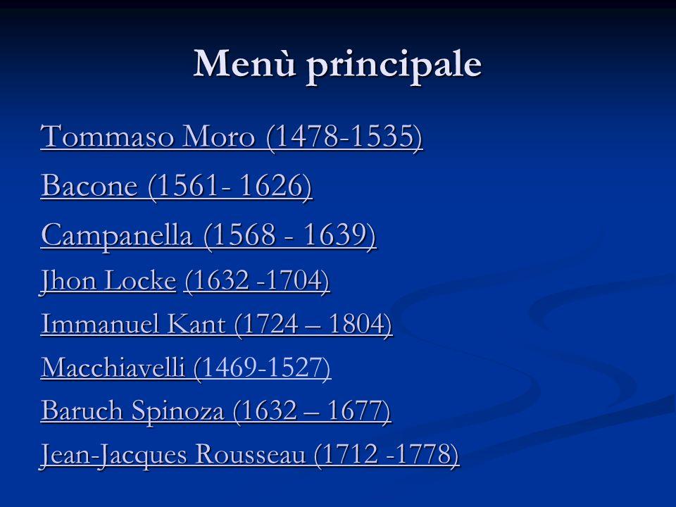 Menù principale Tommaso Moro (1478-1535) Bacone (1561- 1626)