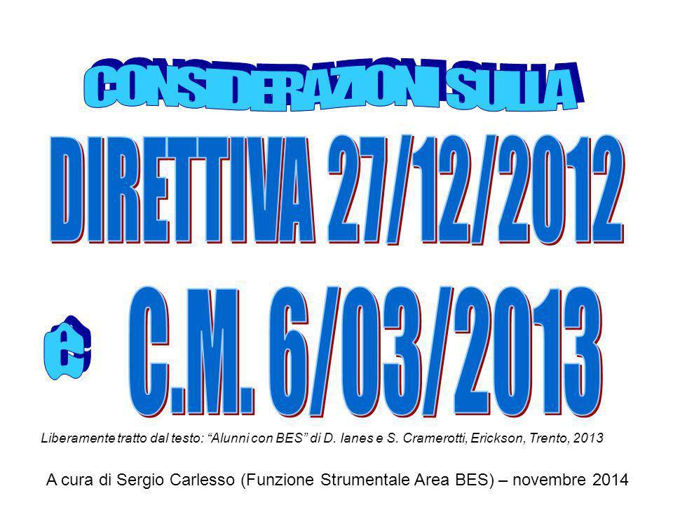 CONSIDERAZIONI SULLA DIRETTIVA 27/12/2012 C.M. 6/03/2013 e
