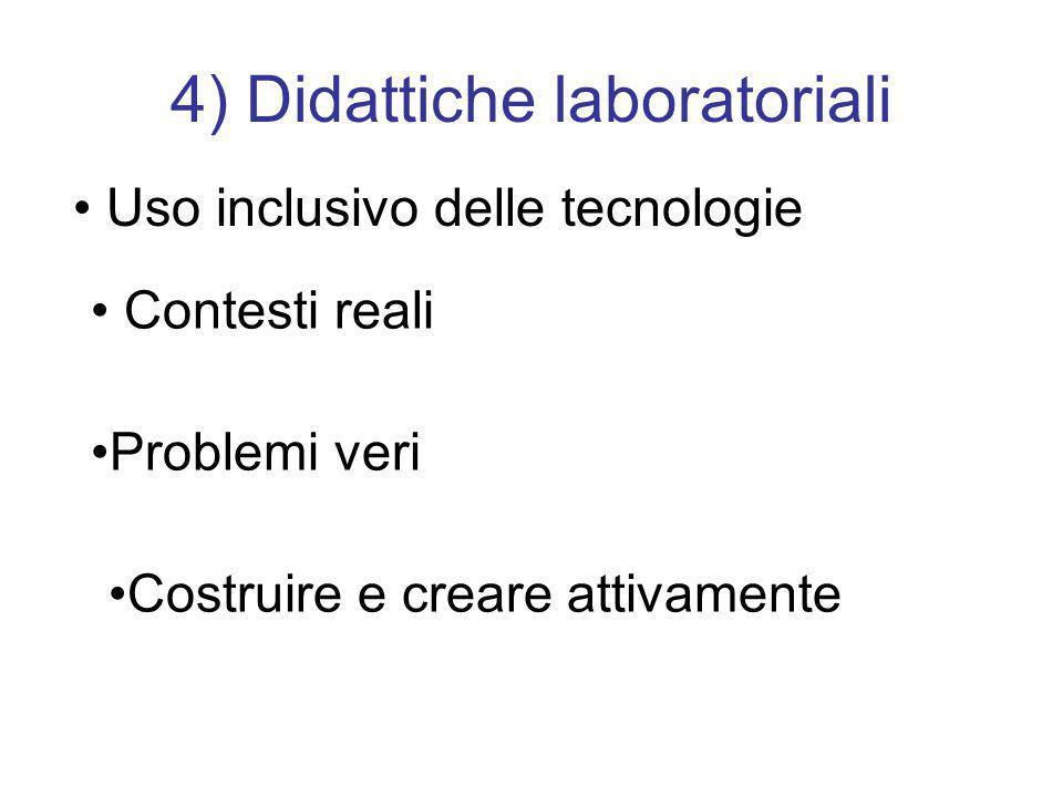 4) Didattiche laboratoriali