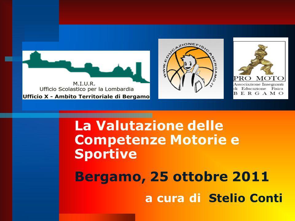 La Valutazione delle Competenze Motorie e Sportive