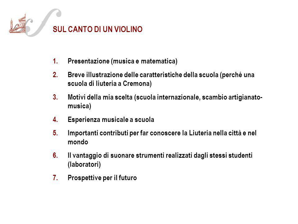 SUL CANTO DI UN VIOLINO 1. Presentazione (musica e matematica)