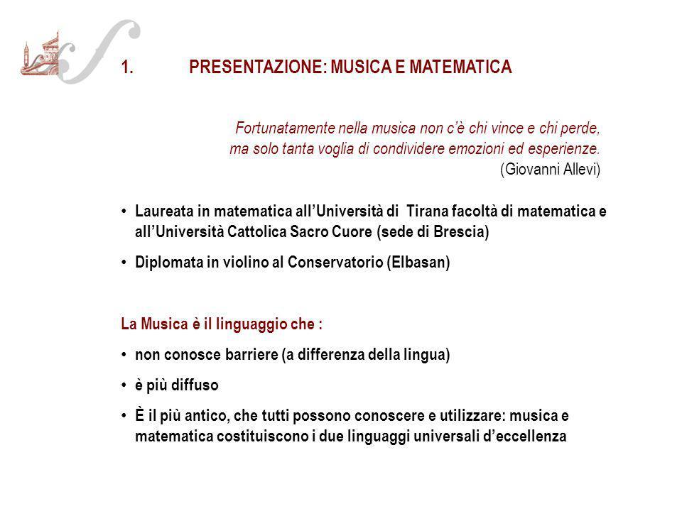 1. PRESENTAZIONE: MUSICA E MATEMATICA