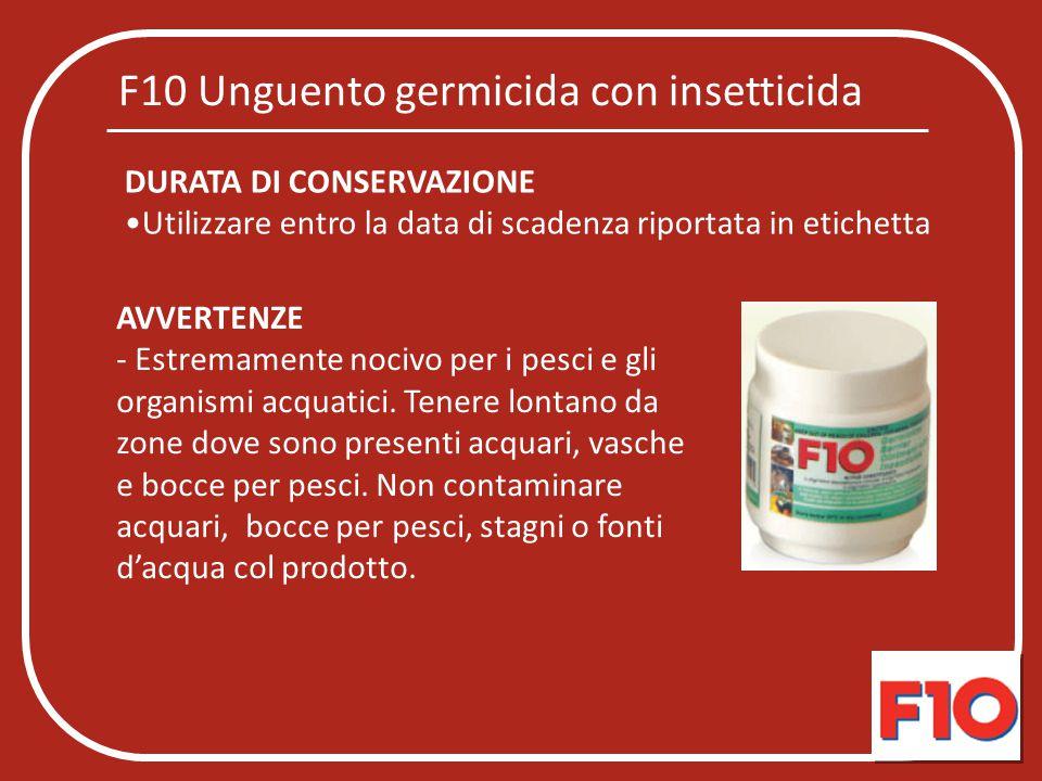 F10 Unguento germicida con insetticida
