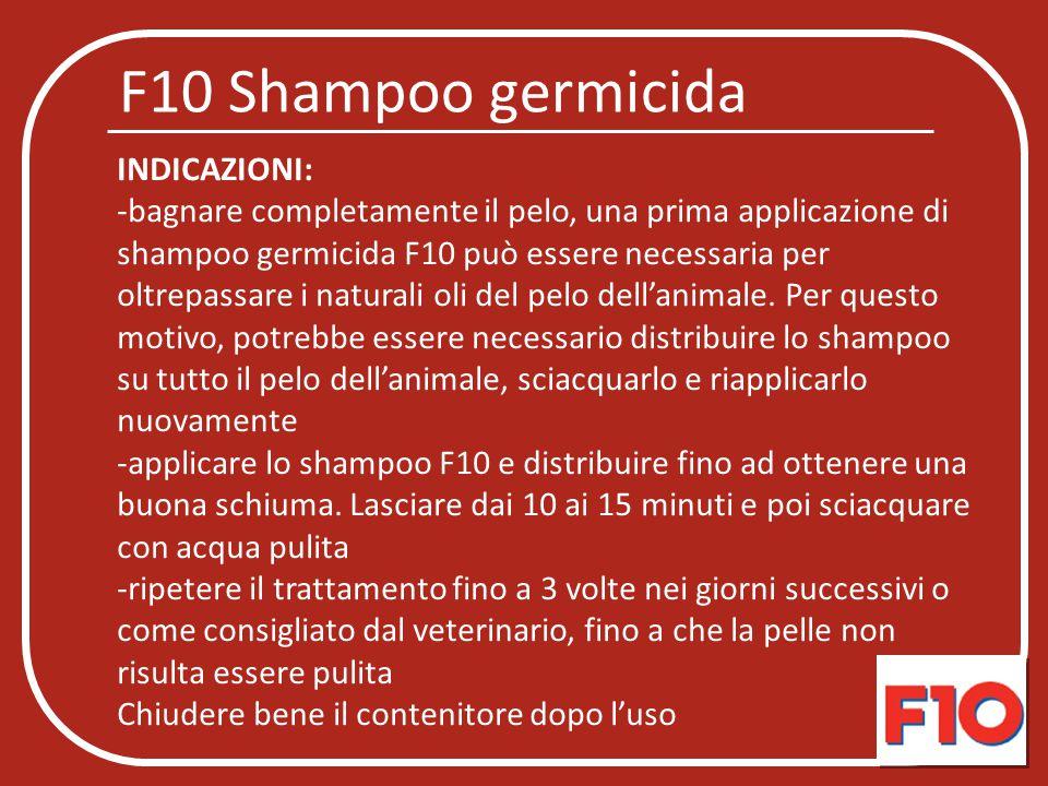 F10 Shampoo germicida INDICAZIONI: