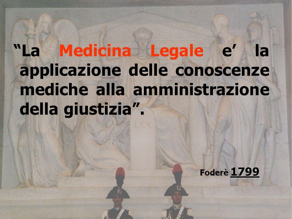 La Medicina Legale e' la applicazione delle conoscenze mediche alla amministrazione della giustizia .