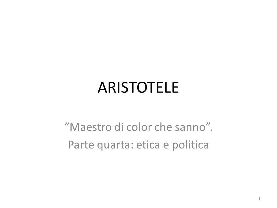 Maestro di color che sanno . Parte quarta: etica e politica