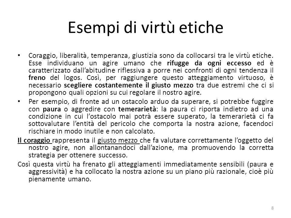 Esempi di virtù etiche