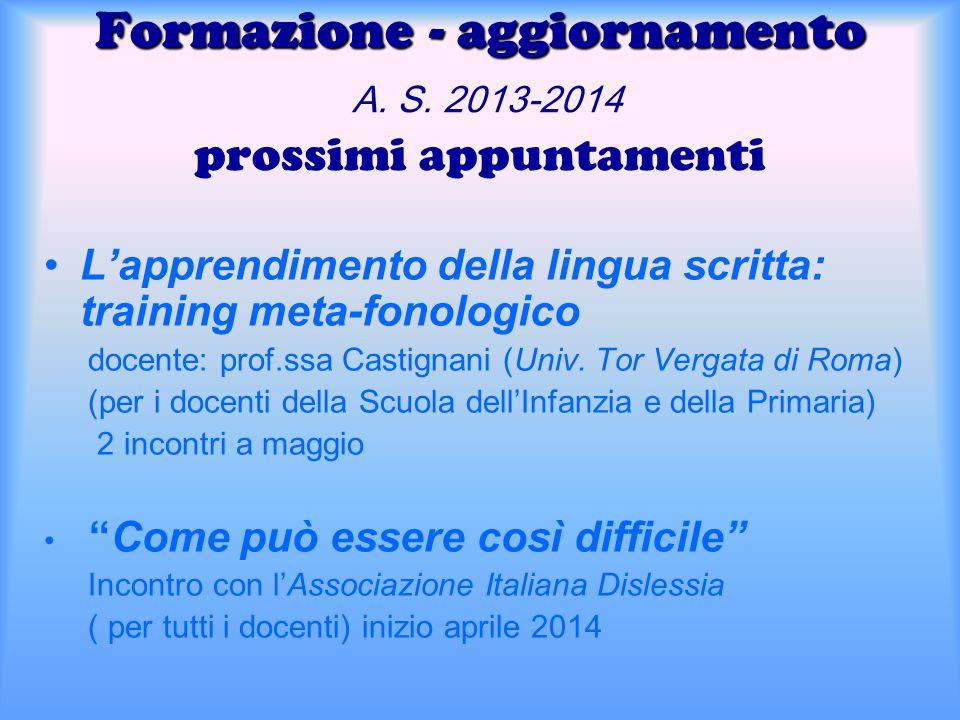 Formazione - aggiornamento A. S. 2013-2014 prossimi appuntamenti