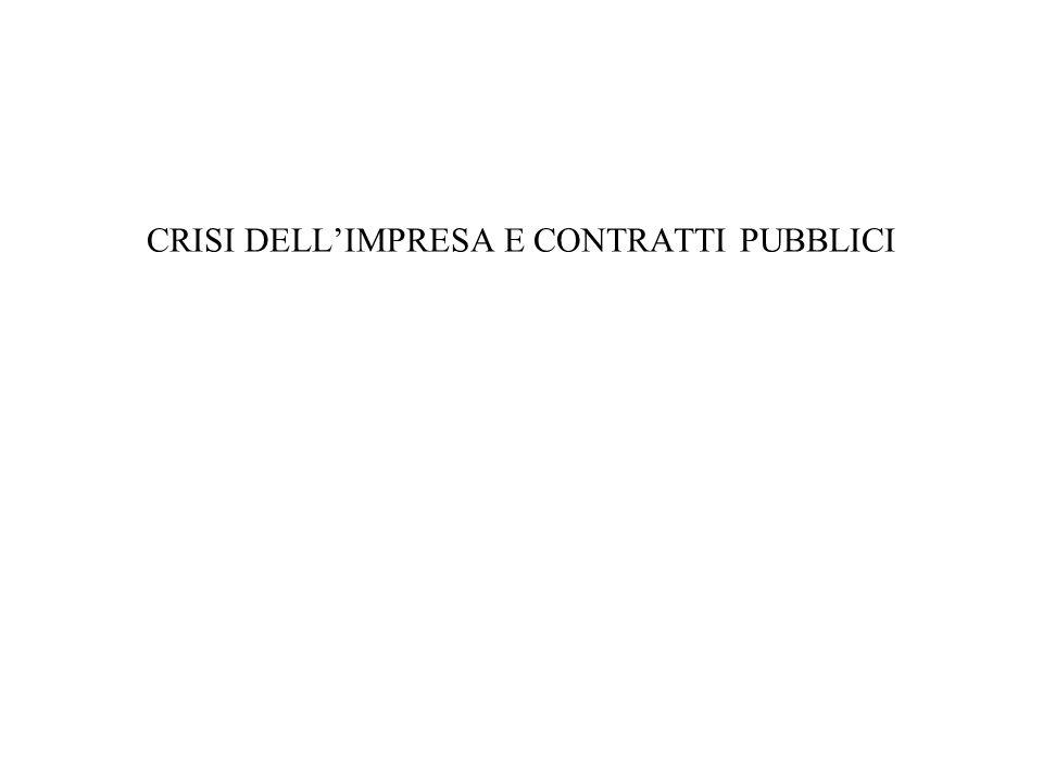 CRISI DELL'IMPRESA E CONTRATTI PUBBLICI