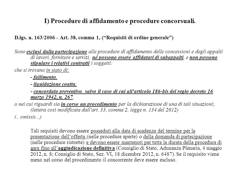 I) Procedure di affidamento e procedure concorsuali.
