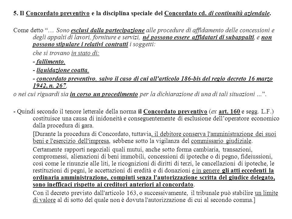 5. Il Concordato preventivo e la disciplina speciale del Concordato cd