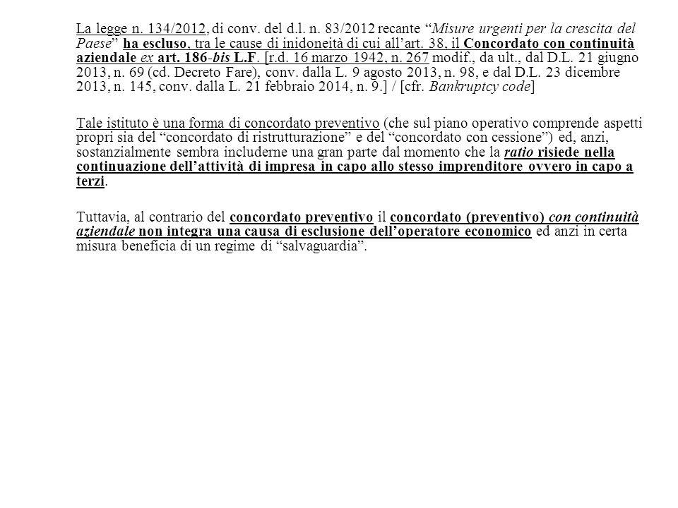 La legge n. 134/2012, di conv. del d. l. n
