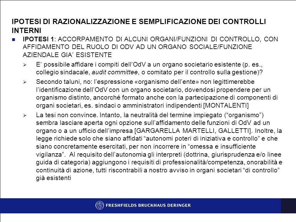 IPOTESI DI RAZIONALIZZAZIONE E SEMPLIFICAZIONE DEI CONTROLLI INTERNI (SEGUE)