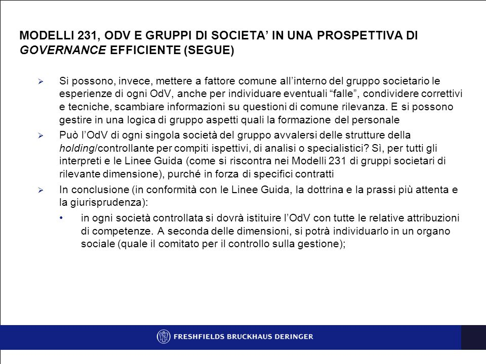 MODELLI 231, ODV E GRUPPI DI SOCIETA' IN UNA PROSPETTIVA DI GOVERNANCE EFFICIENTE (SEGUE)
