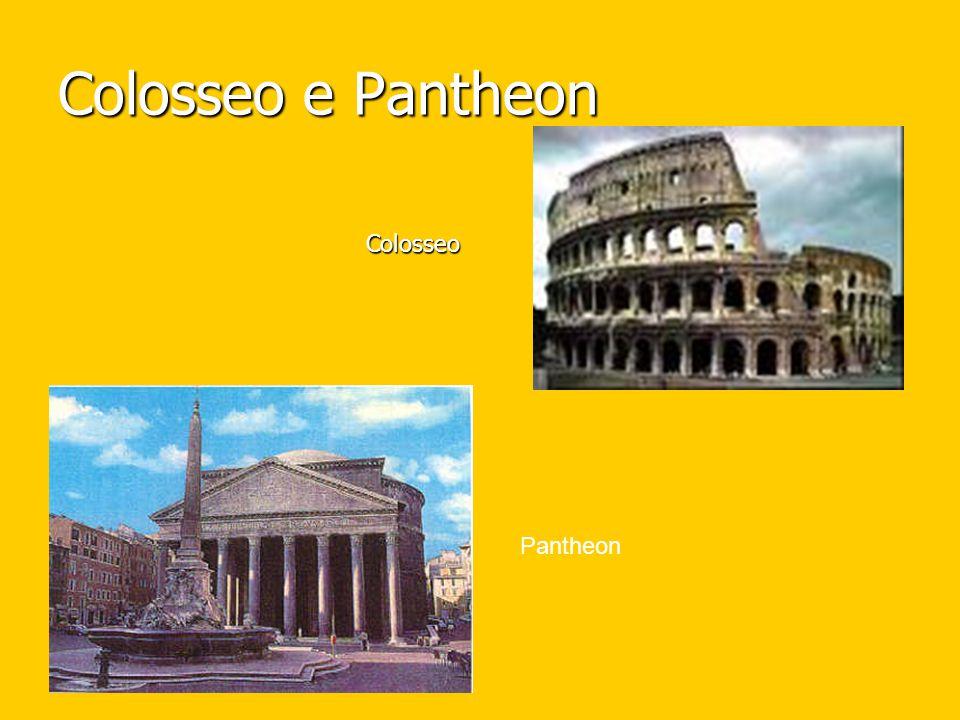 Colosseo e Pantheon Colosseo Pantheon