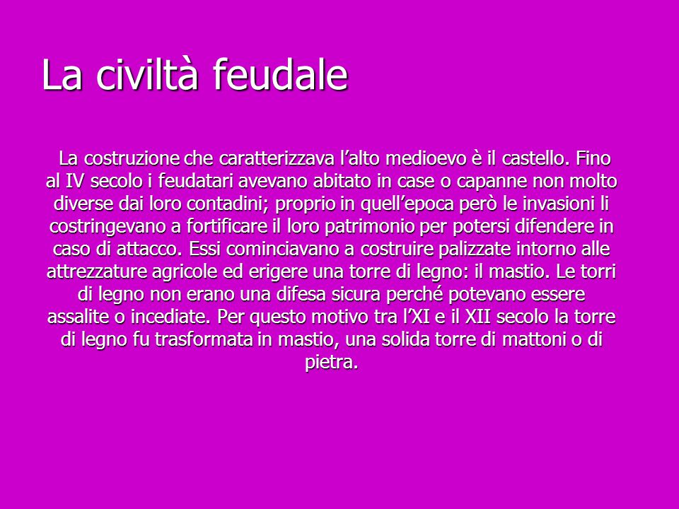La civiltà feudale