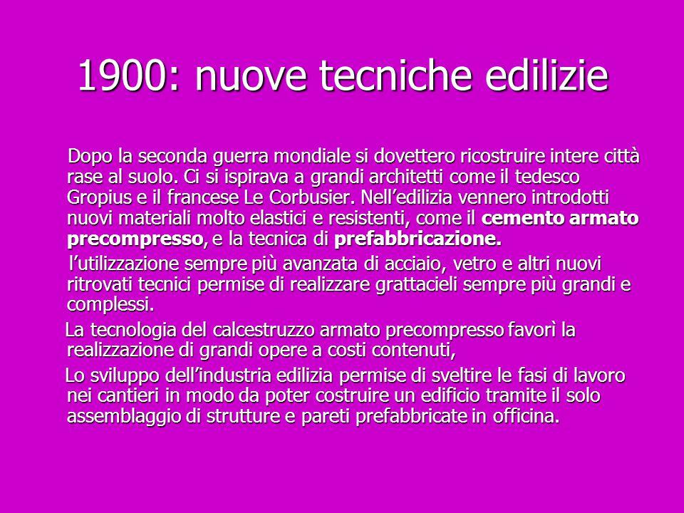 1900: nuove tecniche edilizie