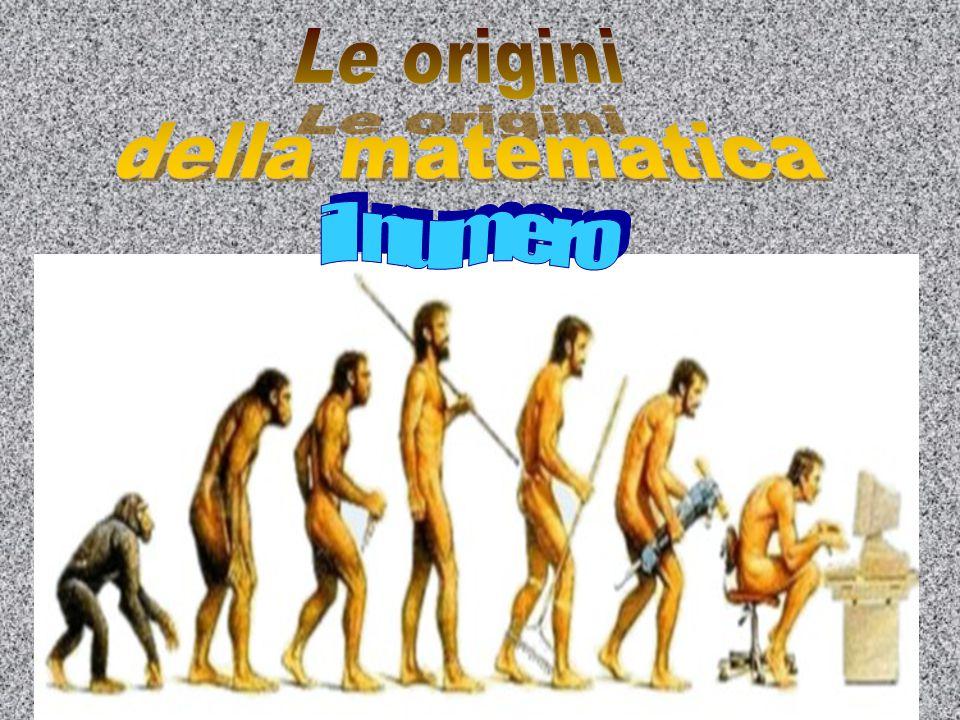 Le origini della matematica il numero