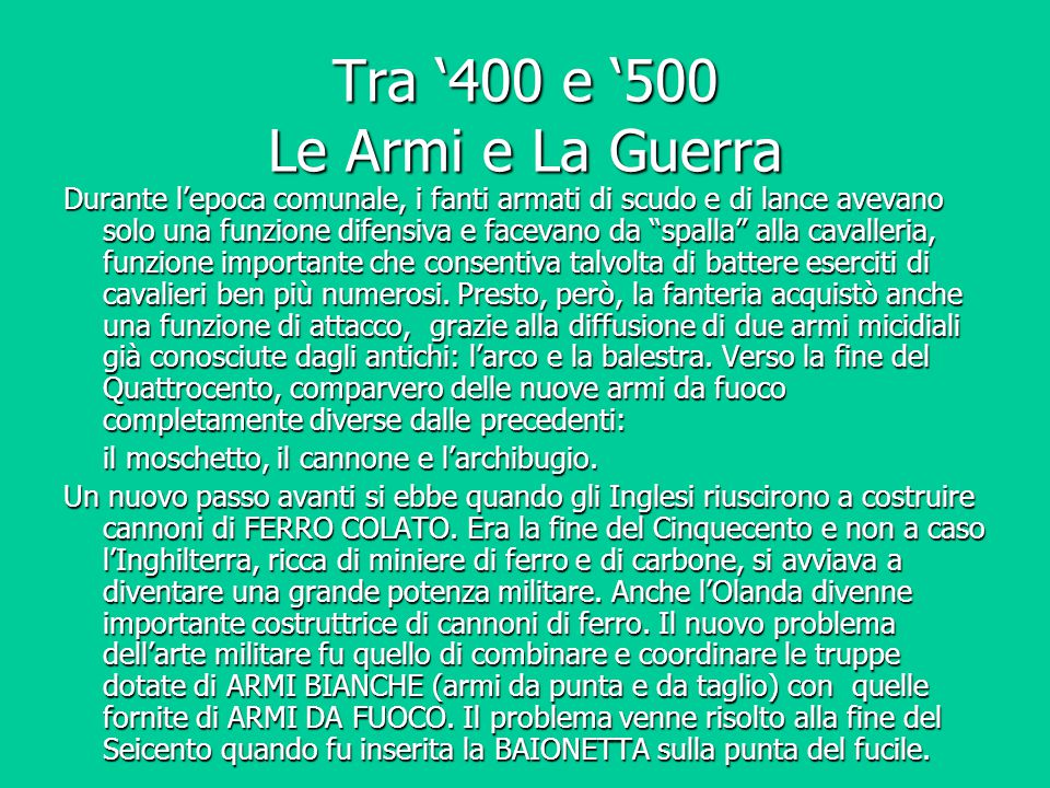 Tra '400 e '500 Le Armi e La Guerra