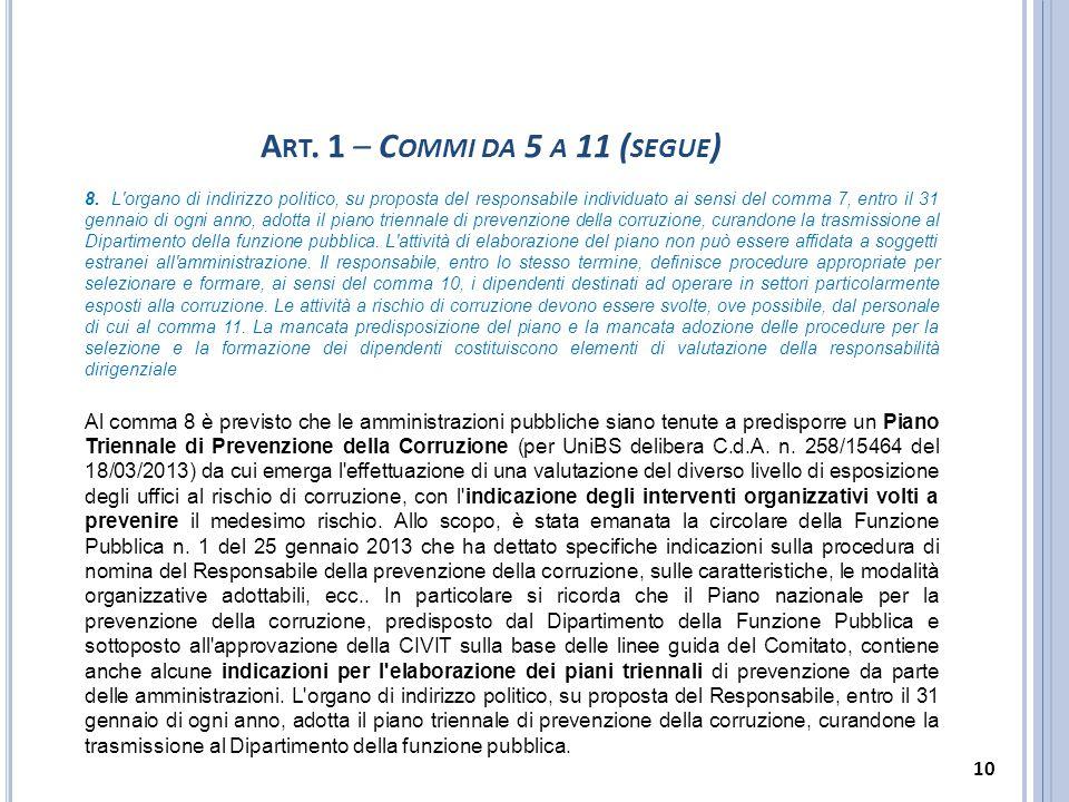Art. 1 – Commi da 5 a 11 (segue)