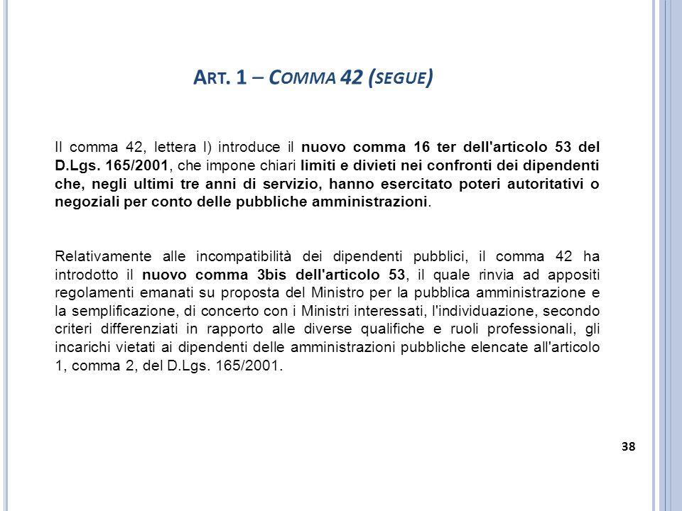 Art. 1 – Comma 42 (segue)