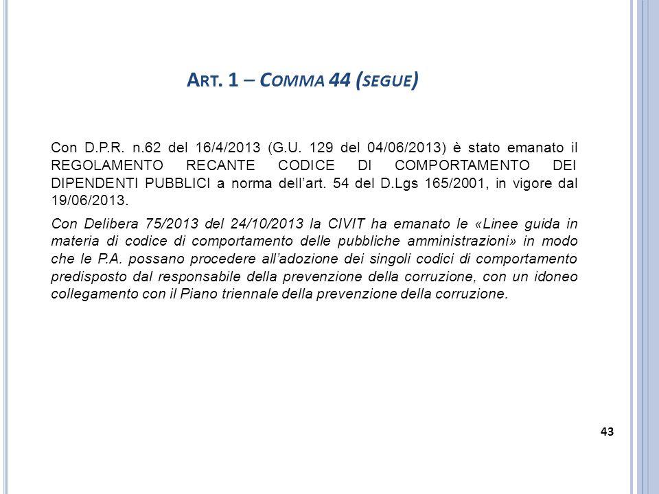 Art. 1 – Comma 44 (segue)