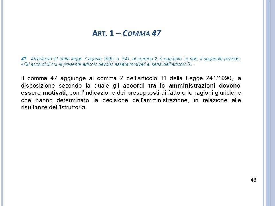Art. 1 – Comma 47