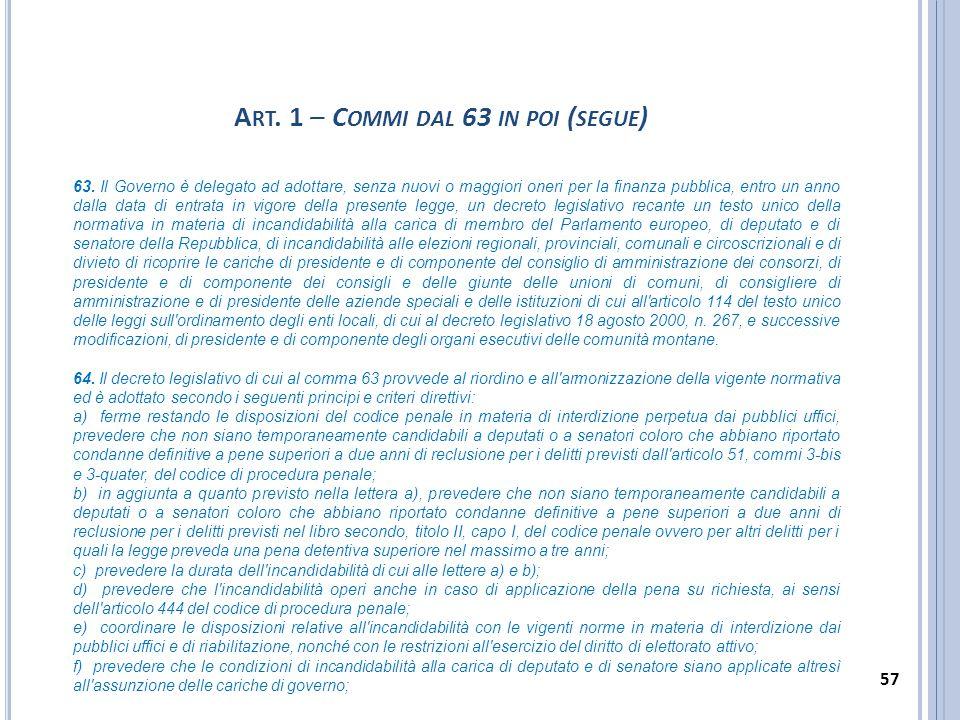 Art. 1 – Commi dal 63 in poi (segue)