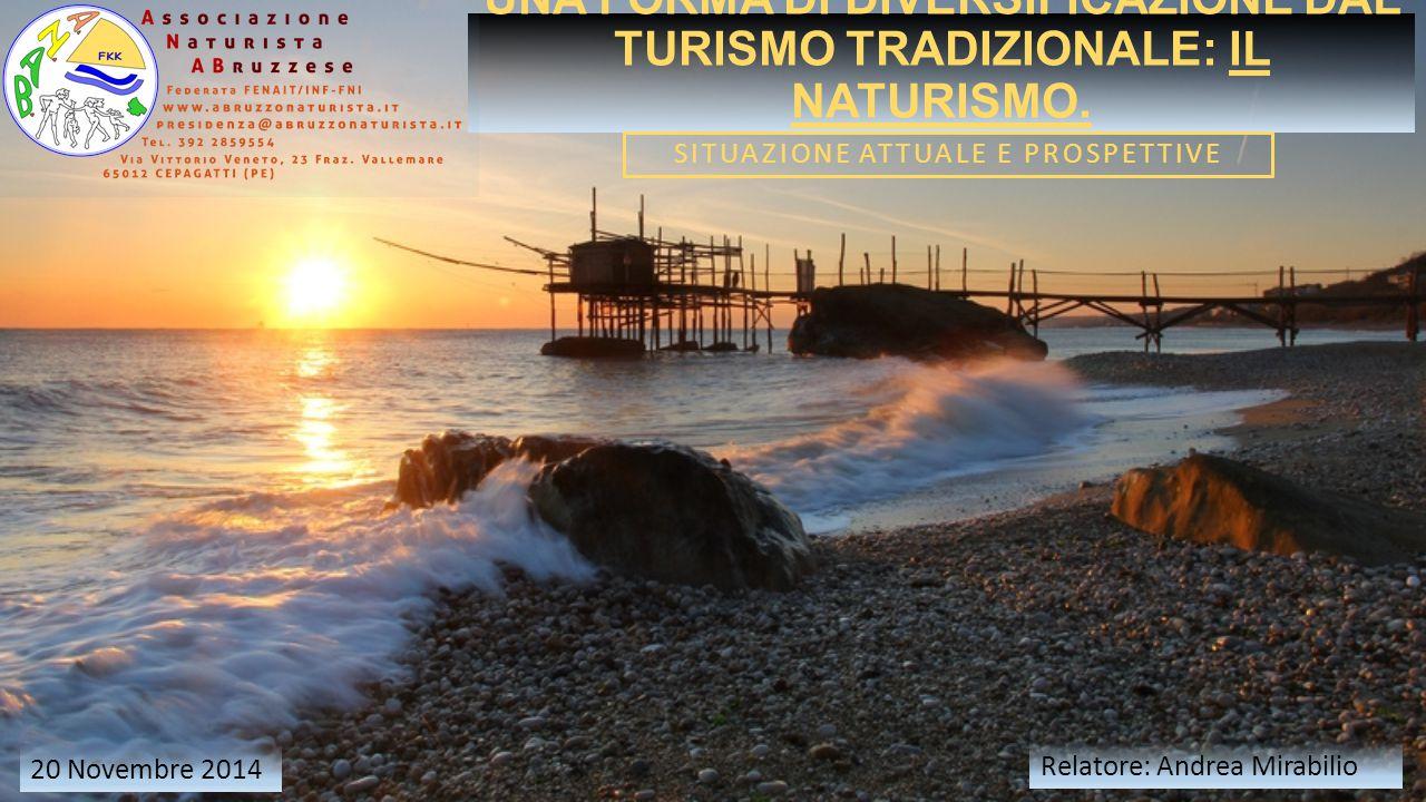 UNA FORMA DI DIVERSIFICAZIONE DAL TURISMO TRADIZIONALE: IL NATURISMO.