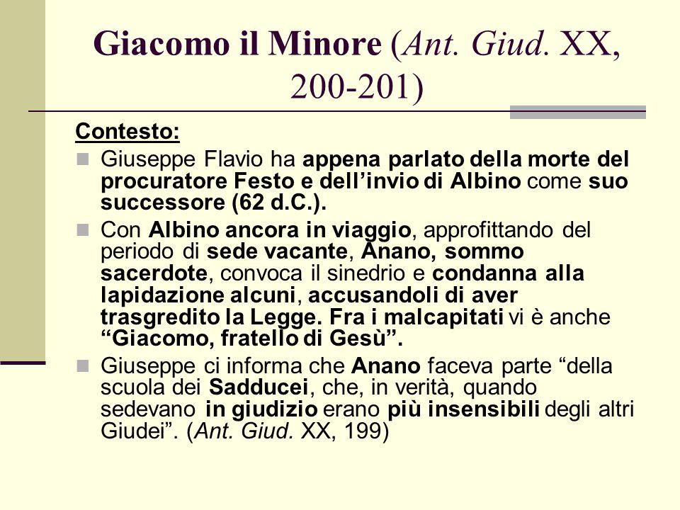 Giacomo il Minore (Ant. Giud. XX, 200-201)