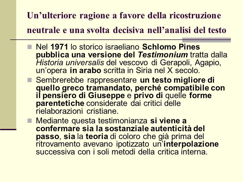 Un'ulteriore ragione a favore della ricostruzione neutrale e una svolta decisiva nell'analisi del testo