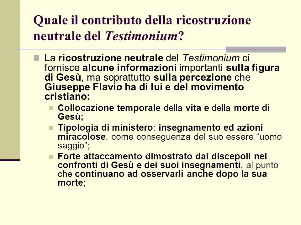 Quale il contributo della ricostruzione neutrale del Testimonium