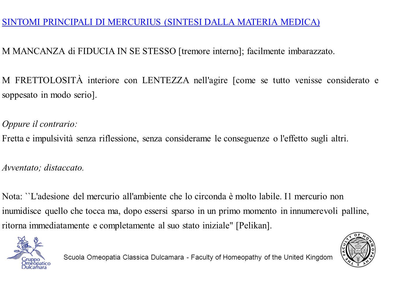SINTOMI PRINCIPALI DI MERCURIUS (SINTESI DALLA MATERIA MEDICA)