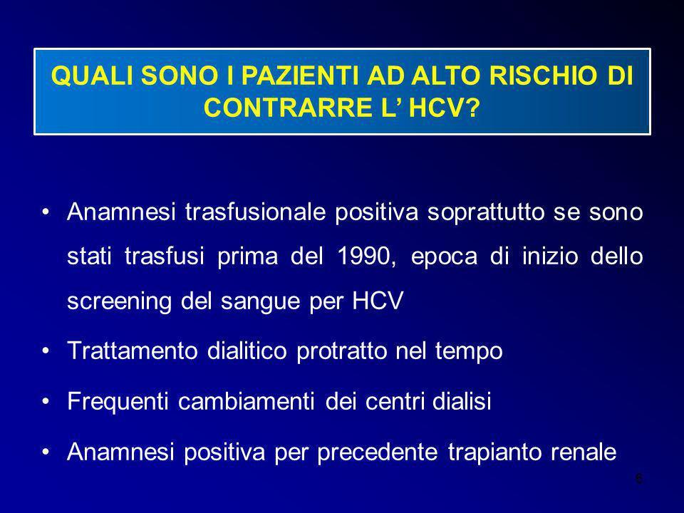 QUALI SONO I PAZIENTI AD ALTO RISCHIO DI CONTRARRE L' HCV