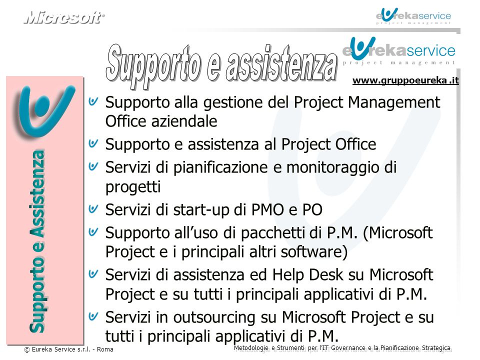 Supporto e assistenza Supporto e Assistenza