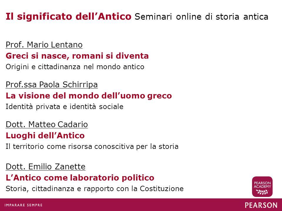 Il significato dell'Antico Seminari online di storia antica