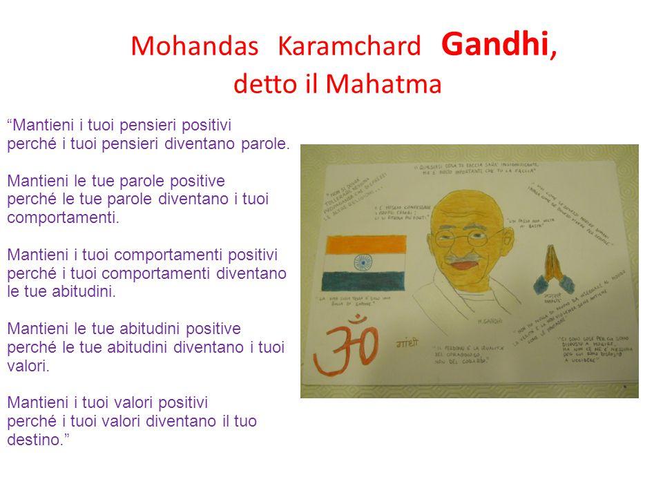 Mohandas Karamchard Gandhi,