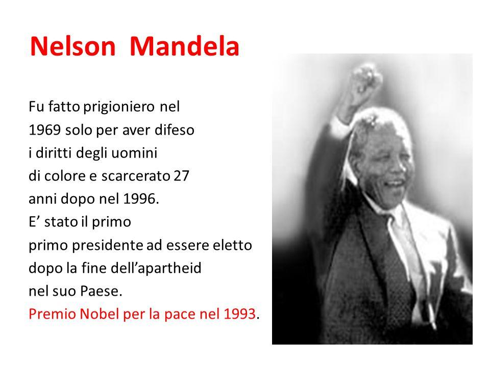 Nelson Mandela Fu fatto prigioniero nel 1969 solo per aver difeso