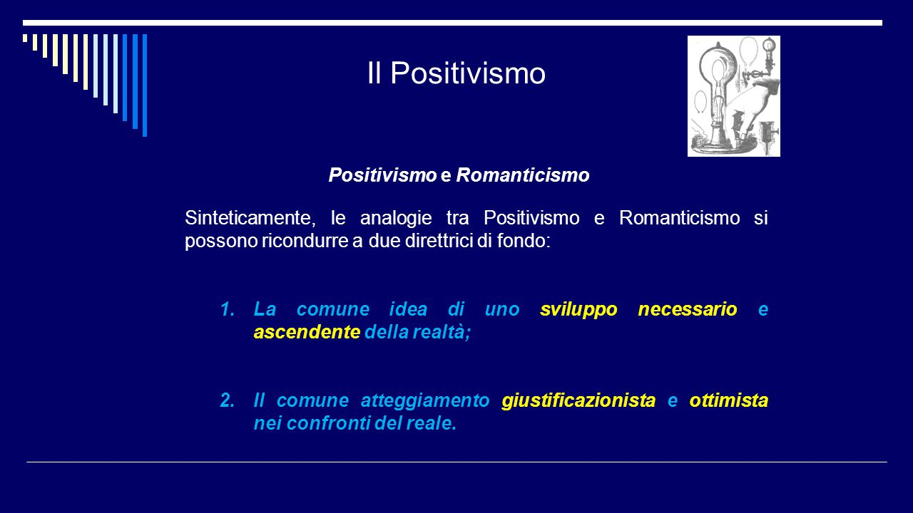 Positivismo e Romanticismo