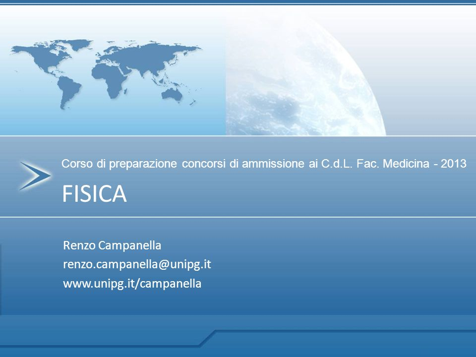 Renzo Campanella renzo.campanella@unipg.it www.unipg.it/campanella