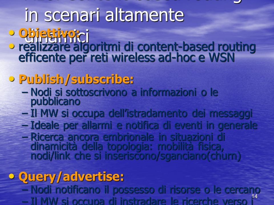 A10. Content-based routing in scenari altamente dinamici