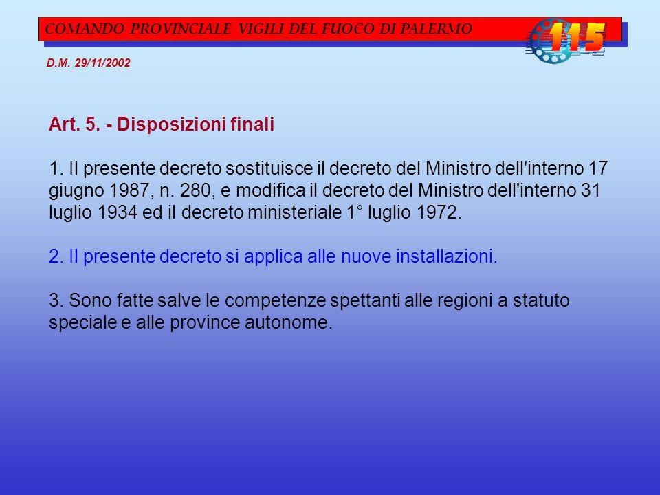 Art. 5. - Disposizioni finali