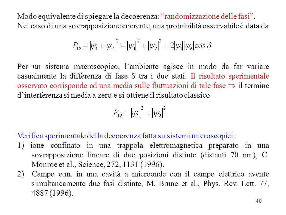 Modo equivalente di spiegare la decoerenza: randomizzazione delle fasi .