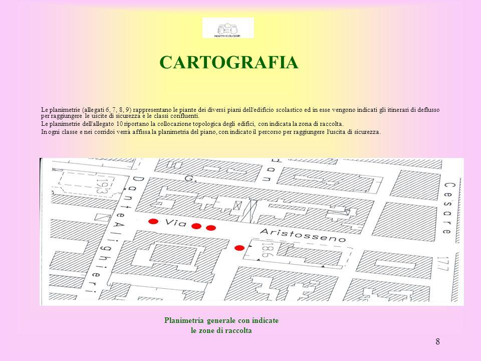 Planimetria generale con indicate le zone di raccolta
