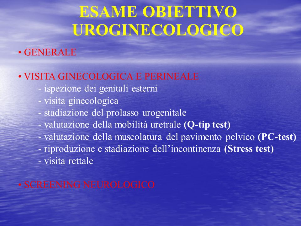 ESAME OBIETTIVO UROGINECOLOGICO