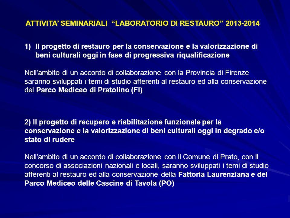 ATTIVITA' SEMINARIALI LABORATORIO DI RESTAURO 2013-2014