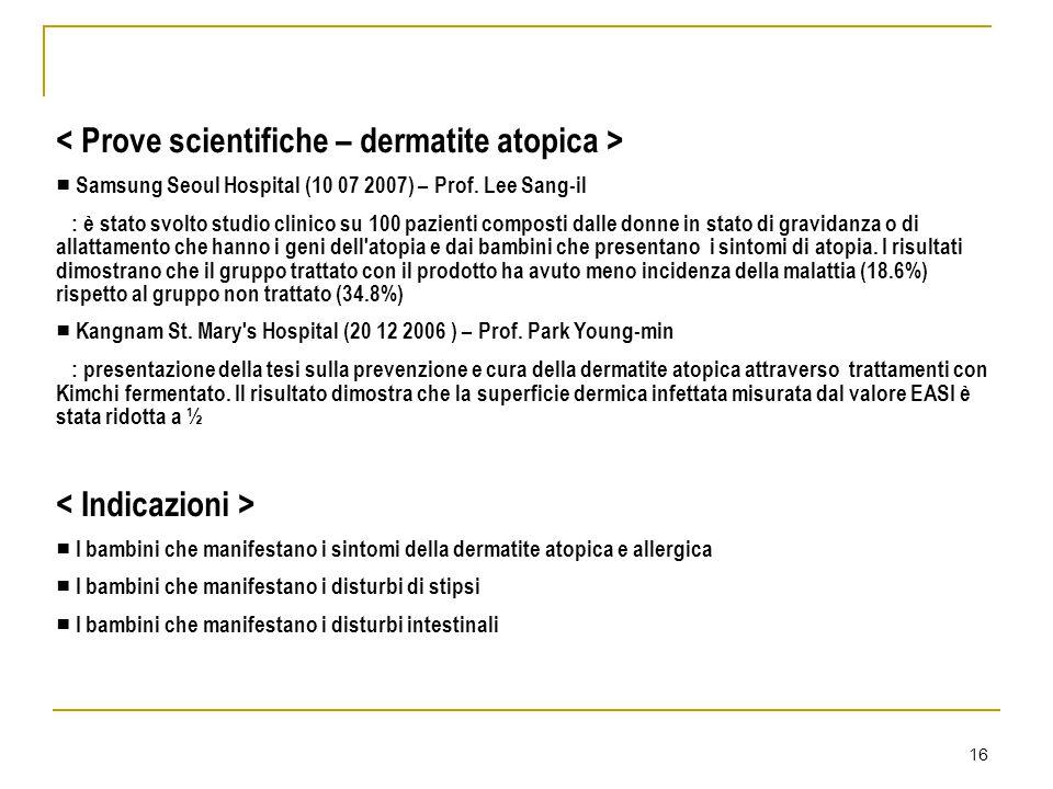< Prove scientifiche – dermatite atopica >