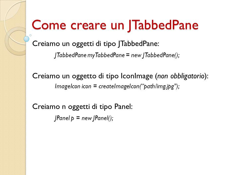 Come creare un JTabbedPane